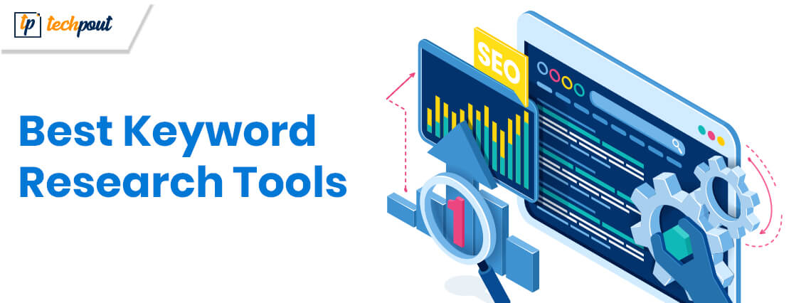 7 Best Keyword Research Tools For SEO In 2021