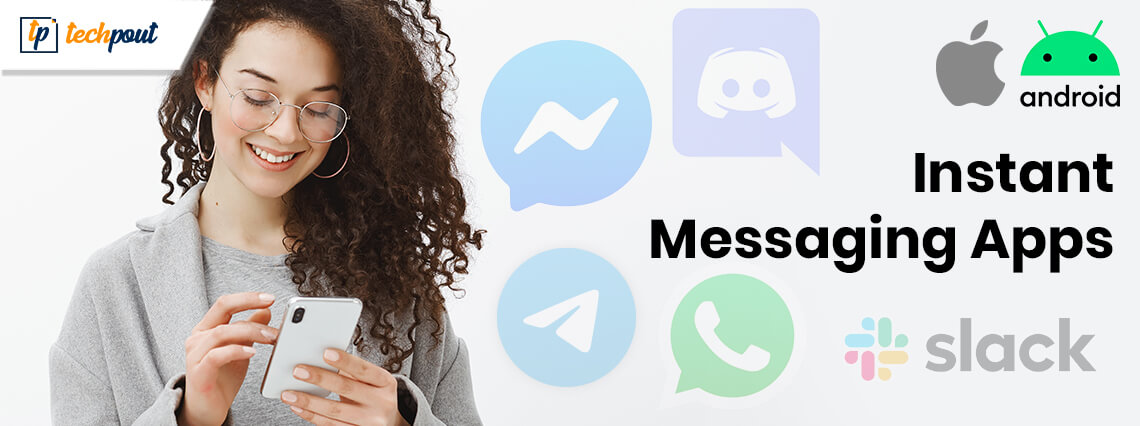 8 Best Instant Messaging Apps for Android & iOS in 2020
