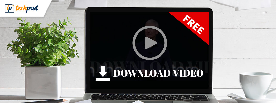5 Best Ways To Download Embedded Videos For Free In 2020