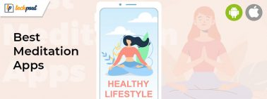 11 Best Meditation Apps 2021 To Reduce Stress & Get Better Sleep