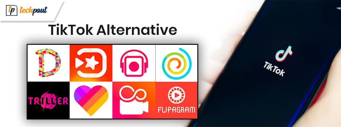 Top 11 Best TikTok Alternative Apps In 2020