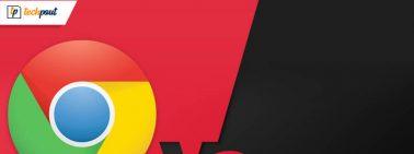 Differences - Google Chrome vs Mozilla Firefox