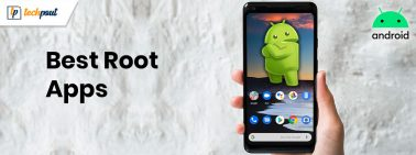 17 Best Root Apps For Android Smartphones In 2021