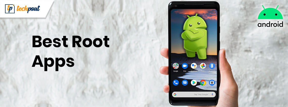 16 Best Root Apps For Android Smartphones In 2021