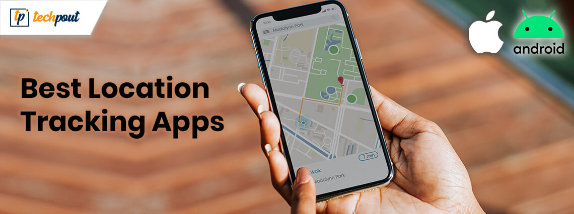 11 Best Location Tracking Apps For Android and iOS In 2021