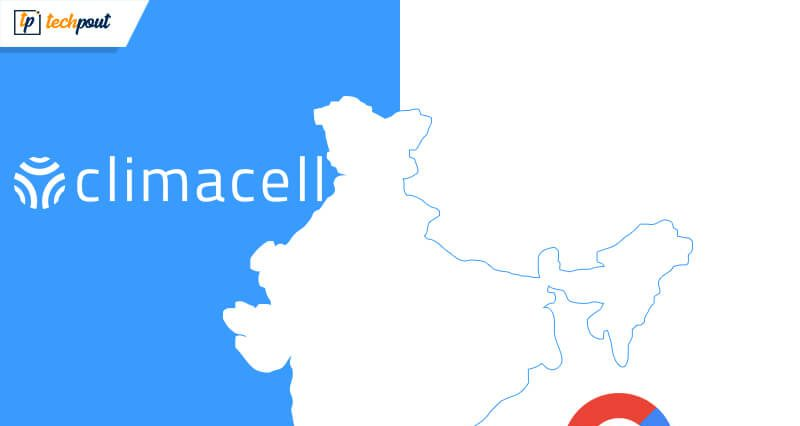 Google & ClimaCell Team Up to Bring High-Quality Weather forecasts in India