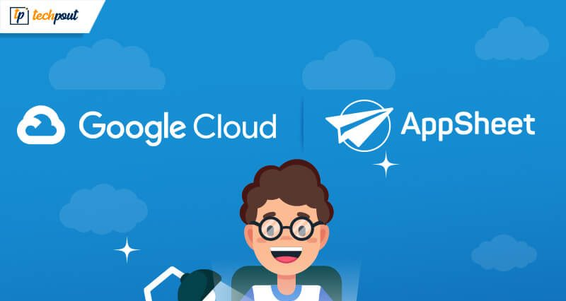 Google Acquires AppSheet, a No-code App Development Platform