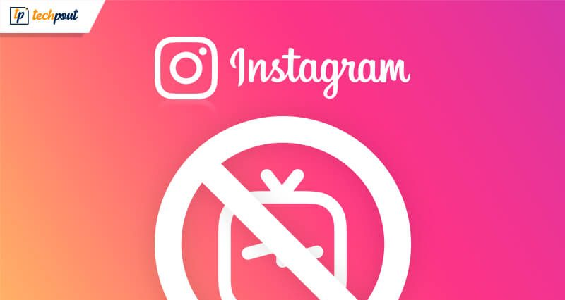 Instagram Removes IGTV Icon From its App