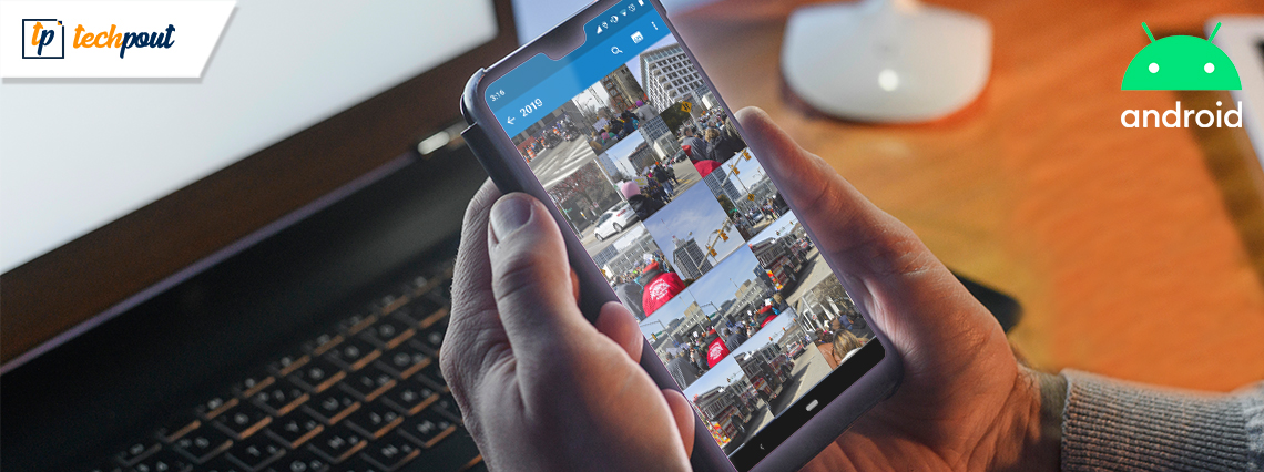 13 Best Gallery Apps For Android Smartphones In 2020