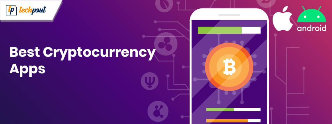 13 Best Cryptocurrency Apps For Android & iOS 2020