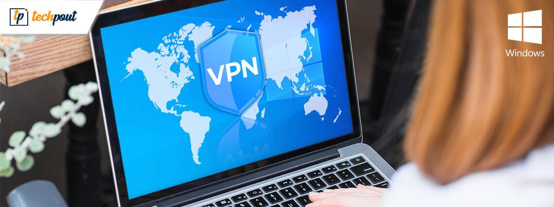 21 Best Free VPN For Windows 10