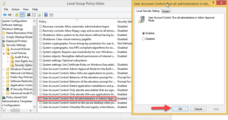 User Account Control: Run all Administrators in Admin Approval Mode