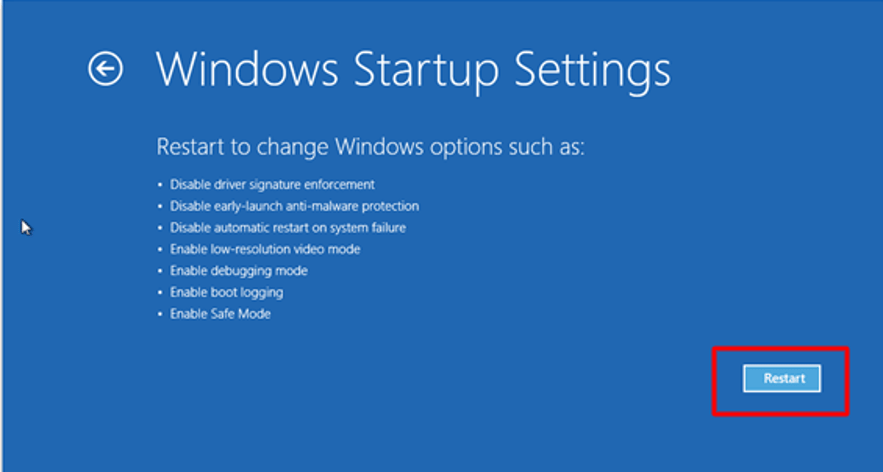 In Windows Startup Setting Click on Restart Button