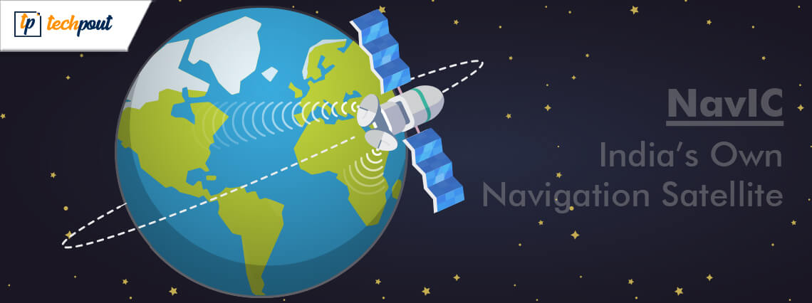 NavIC: India's Own Navigation Satellite System