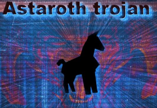 Astaroth Trojan - Latest PC Threats