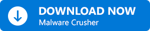 Download Now Malware Crusher Button