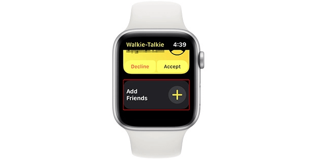 Tap the Plus Icon Next to 'Add Friends' to Use Walkie-Talkie on Apple Watch