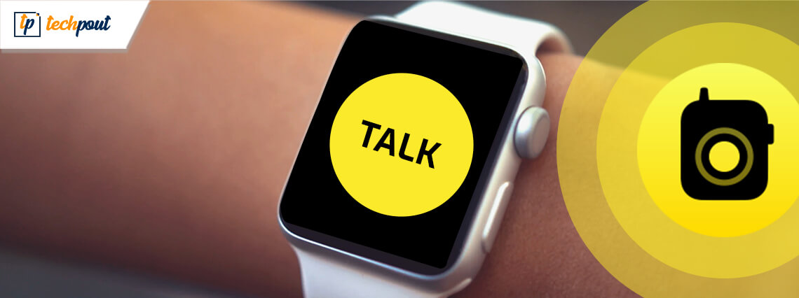 How to Use Walkie-Talkie on Your Apple Watch