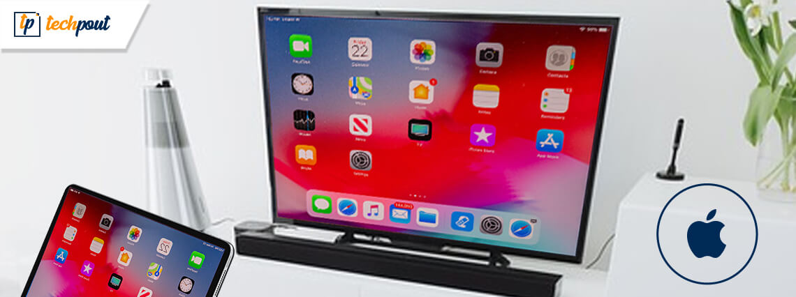 How to Connect Your Apple iPad to Your TV