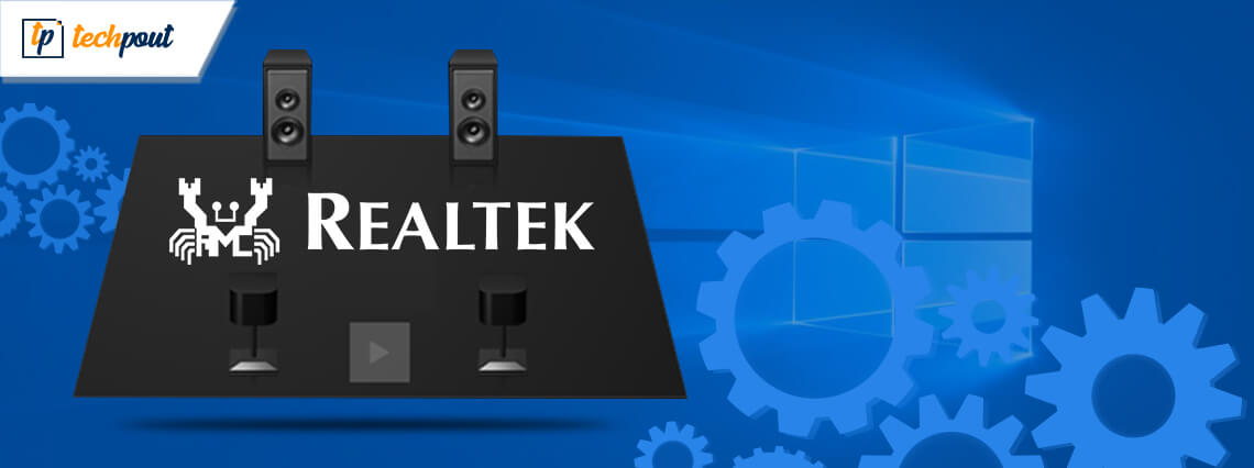 Ways to Reinstall Realtek HD Audio Manager For Windows 10