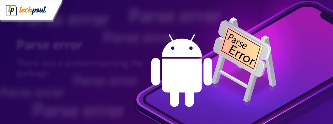 How to Fix Parse Error in Android Devices