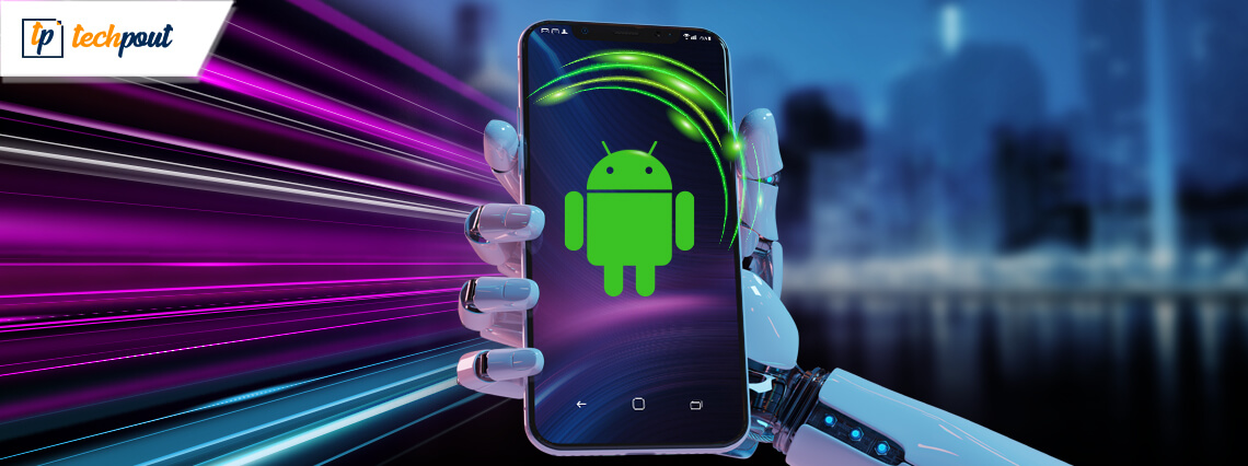 8 Easy Ways to Make Your Android Faster & Improve Performance