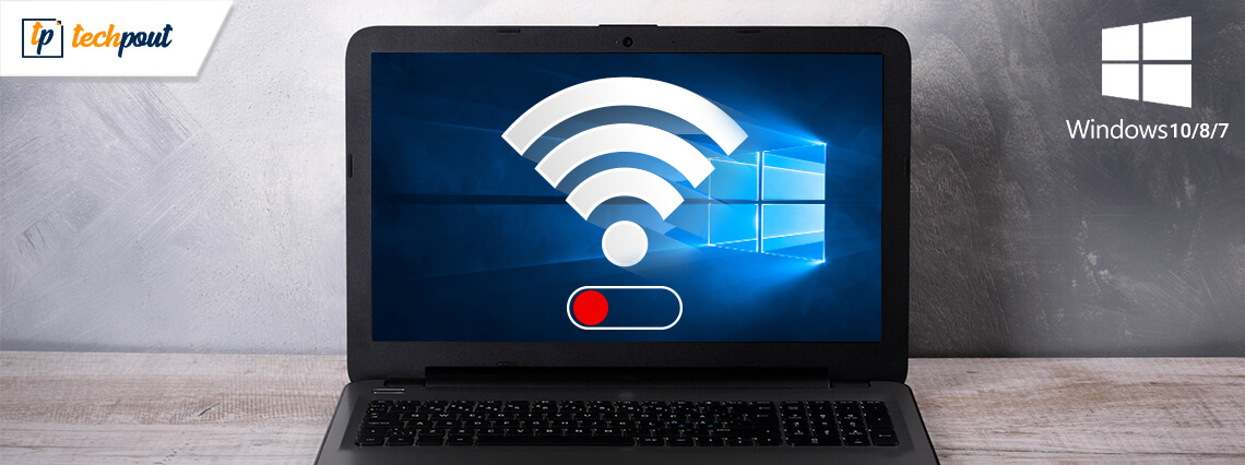 How To Fix WiFi Not Working in Windows 10/8/7