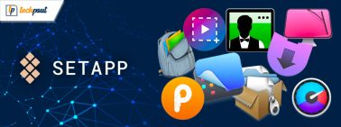 Discover the 9 Best Apps For Mac That You Can Get With Setapp