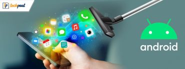 14 Best Free Android Cleaner Apps to Optimize Your Android Phone
