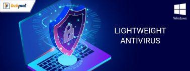 11 Best Lightweight Antivirus for Windows 10 in 2020