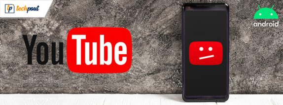 How to fix YouTube app keeps Crashing on Android