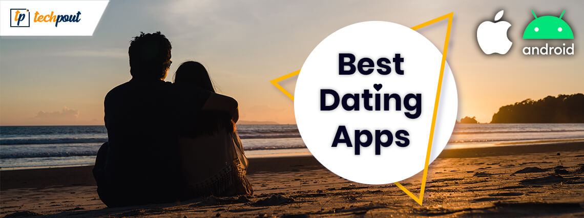 7 Best Dating Apps For Android and iOS in 2020