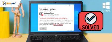How to Fix Error Code 0x800f0988 in Windows 10