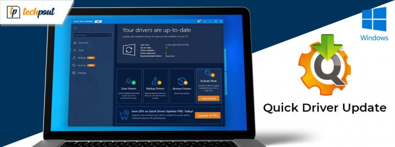 Quick Driver Updater - Software to Update Windows Drivers Quickly
