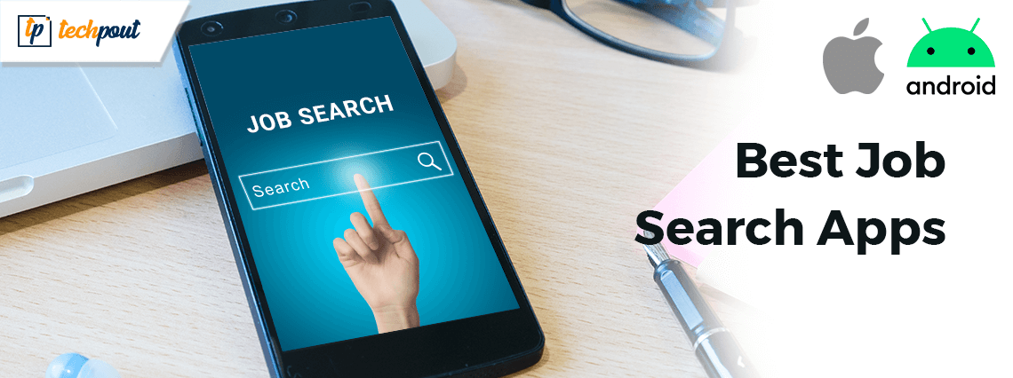 Top 10 Best Job Search Apps For Android & iPhone in 2020