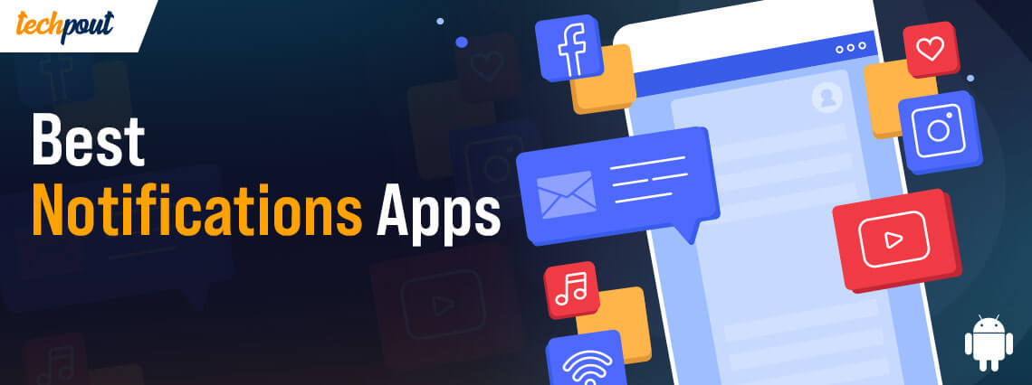 11 Best Notification Apps For Android Smartphone Users In 2021