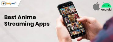 11 Best Free Anime Streaming Apps (Android/iPhone) in 2020