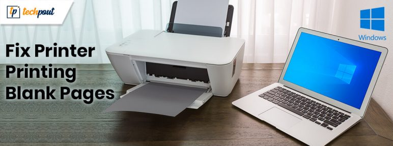 How To Fix Printer Printing Blank Pages On Windows 10