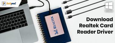 Download Realtek Card Reader Driver For Windows 10