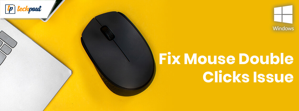 Fixed: Mouse Double Clicks Issue On Windows 10 [Solved]