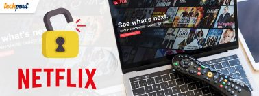 What's the Cheapest Way to Unblock Netflix