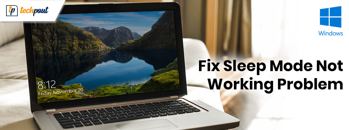 Fixed: Sleep Mode Not Working On Windows 10 [Solved]