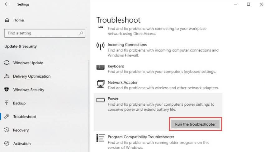 Click On Troubleshooter Option and Then Click On Power and Then Click On Run The Troubleshooter