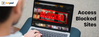 7 Best Ways to Unblock Websites & Access Restricted Contents