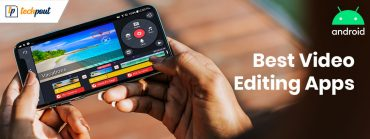 9 Best Video Editing Apps for Android in 2020