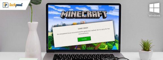 [Fixed] Minecraft Won't Launch On Windows 10 {Quick Methods}