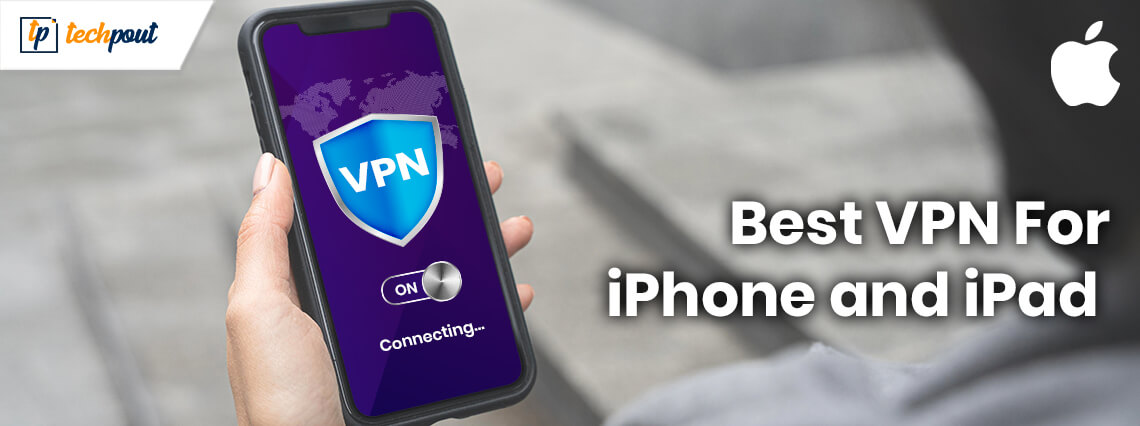 7 Best VPN for iPhone and iPad in 2020 | Best iOS VPN Apps