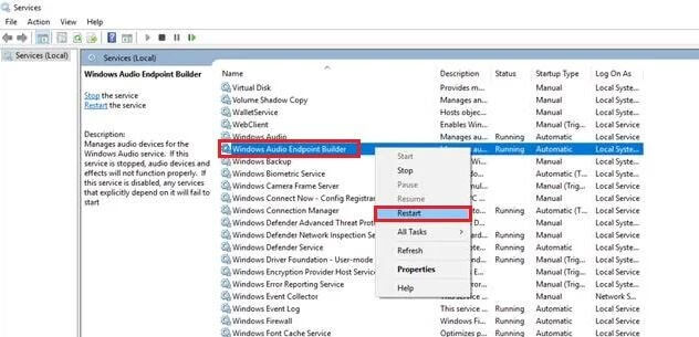 Find Windows Audio Endpoint Builder and Right-Click On
