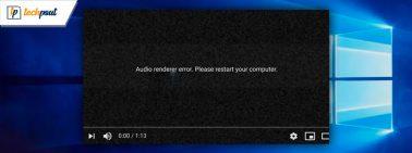 Tips to Fix Audio Renderer Error: Please Restart Your Computer
