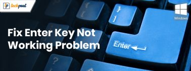 How to Fix Enter Key Not Working On Windows 10 [Solved]